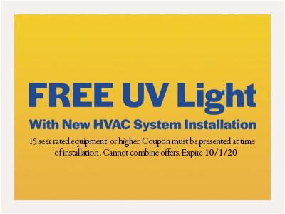 Free UV Light with new HVAC system installation